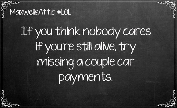 Miss Some Car Paymtn