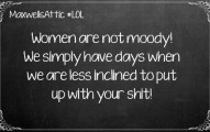 Not Moody Women