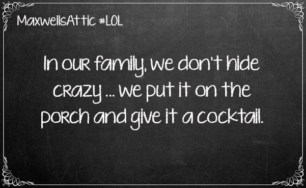We dont hide crazy