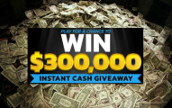 $300,000 Instant Sweepstakes
