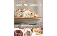 Rose's Baking Basics 100 Essential Recipes