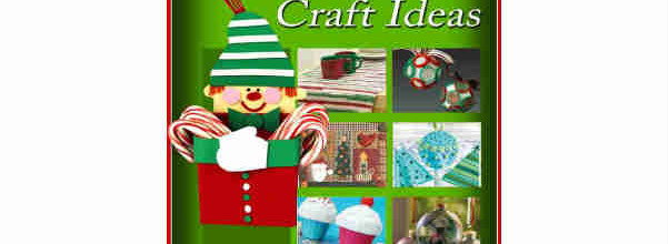26 Christmas Craft Ideas Ornaments Decorations and Homemade Gifts for Christmas free eBook